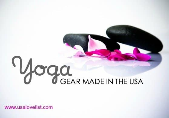 We found everything you need for yoga, all made in the USA.