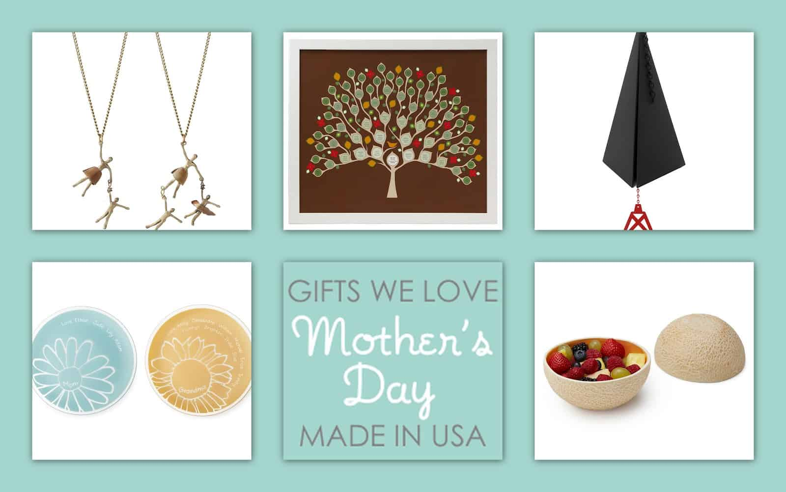 Only the Best for Mom: Unique Gifts for Mother's Day, all Made in the United States