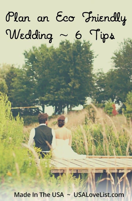 Eco friendly wedding tips featuring wedding essentials made in USA