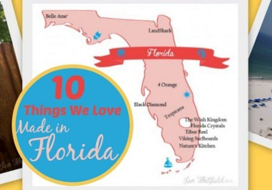 10 Things We Love Made in Florida