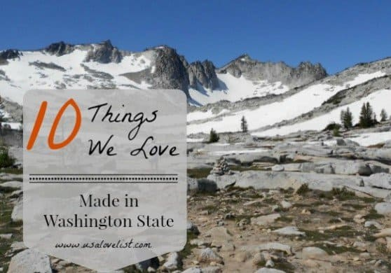 10 things we love, made in Washington state