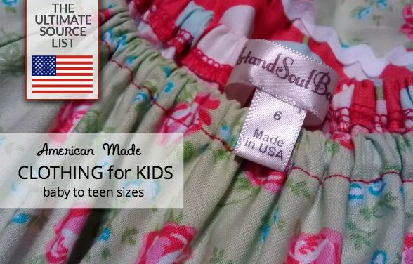 Made in the USA Clothing for Kids : The Ultimate Source List