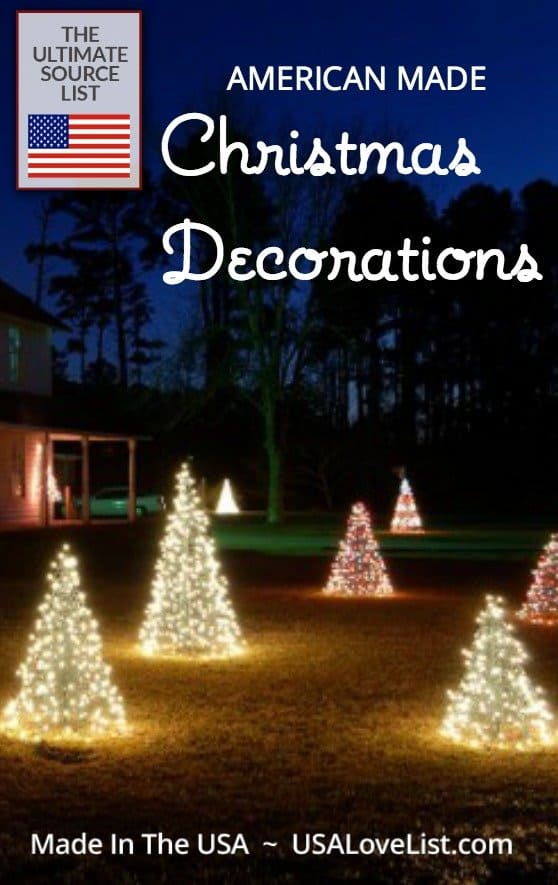 Christmas Decorations |American made source list | Outdoor decorations, artificial trees, stocking hooks, ornaments, and more!