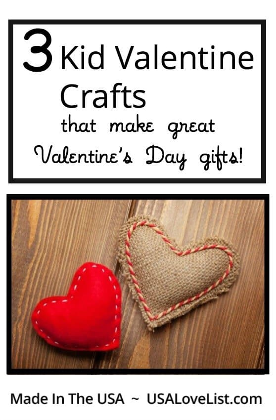 Kid Valentine Crafts that make great Valentine's Day gifts