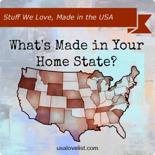 What's Made in Your Home State?