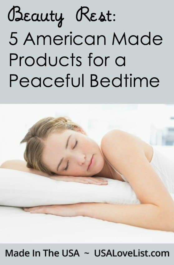 Beauty Sleep | American made products for a peaceful bedtime