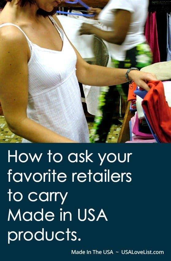 How to ask your favorite retailers to carry made in USA products.