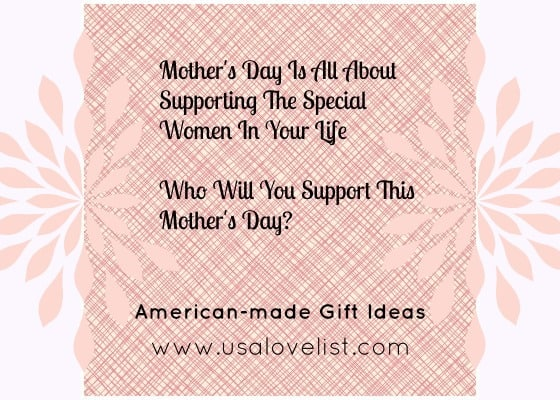 For Her: Mother's Day Is All About Supporting The Special Women In Your Life