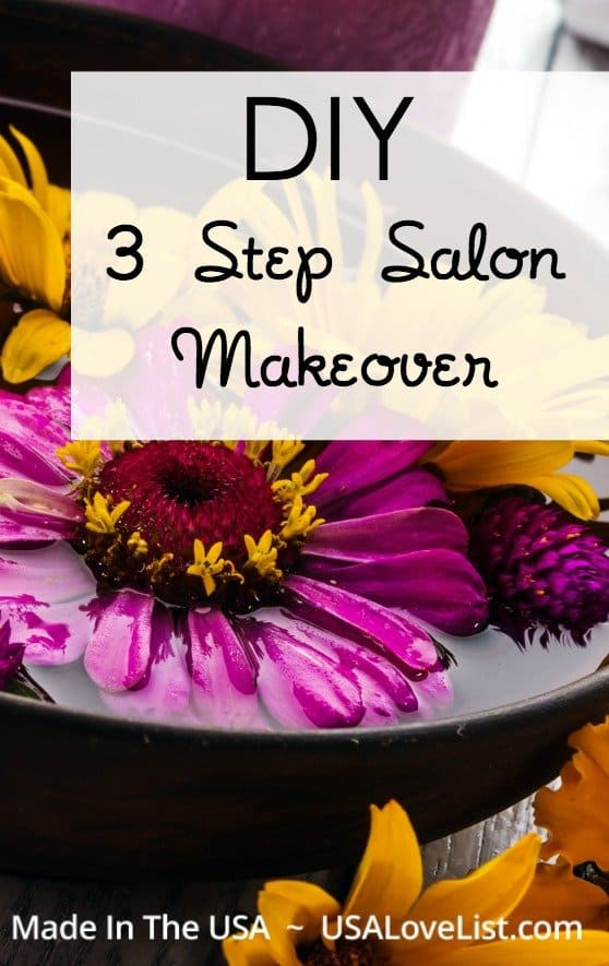 Pin for later! Give yourself a salon makeover at home with these easy steps.