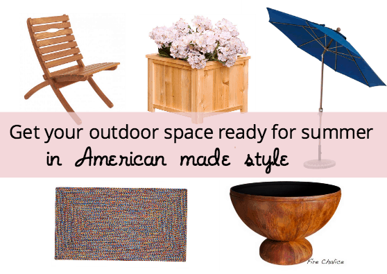 Get Your Outdoor Space Ready for Summer in American Made Style