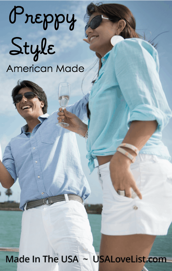 Preppy Style American made preppy clothing and preppy accessories for men, women #preppy #usalovelisted