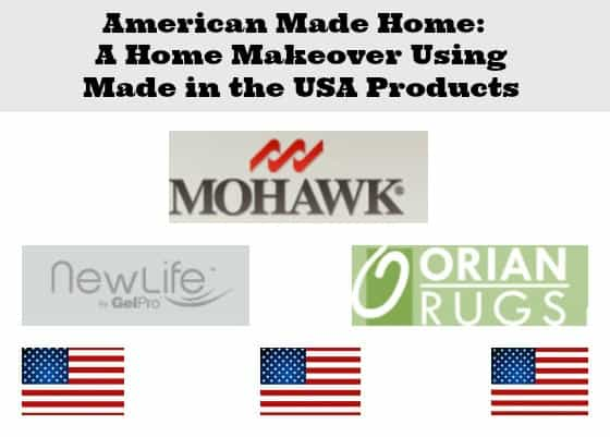 American Made Home: A Home Makeover Using Made in the USA Products