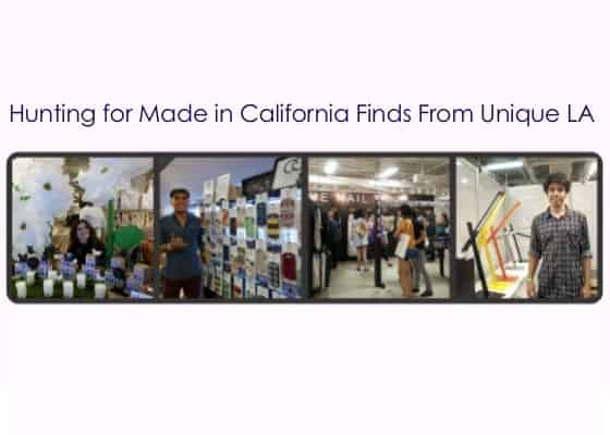 10 More Things We Love, Made in California – Favorites from the Unique LA Show