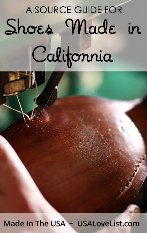 A source guide for shoes made in California Made in USA shoes