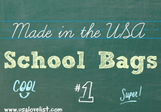 #madeinUSA School bags. for students of all grades