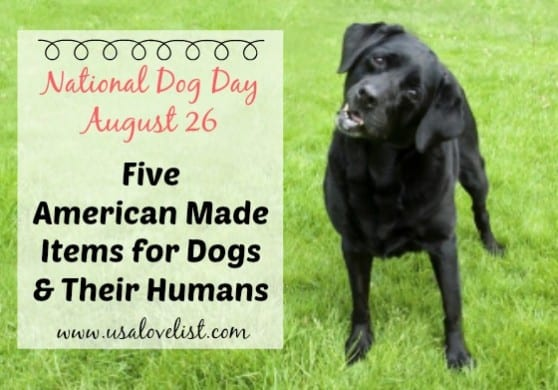 American Made Items for National Dog Day