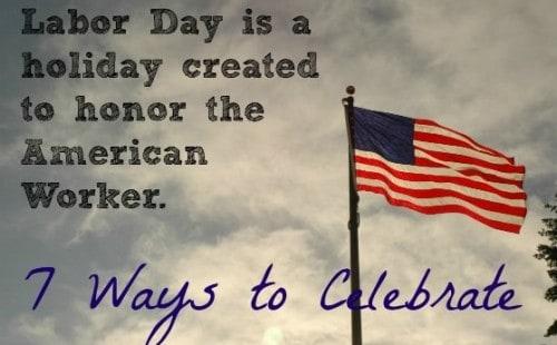 7 Ways to Celebrate Labor Day mindfully
