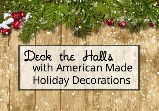 American Made Holiday Decorations