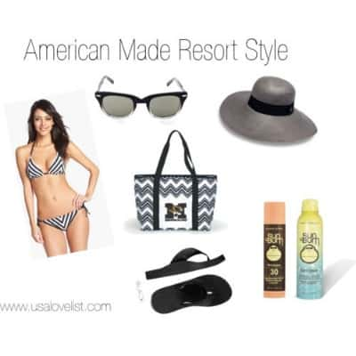 American Made Resort Style Must Haves