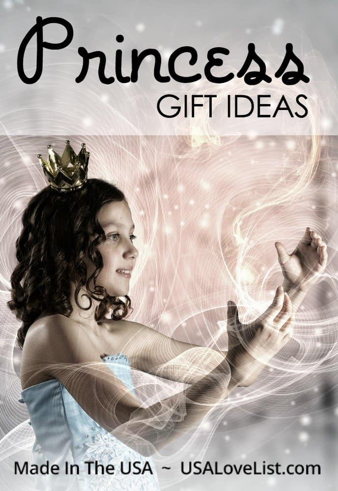 PRINCESS GIFT IDEAS: MADE IN THE USA