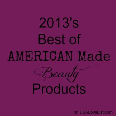 Our Beauty Editor Selects the Best American Made Beauty Products of 2013