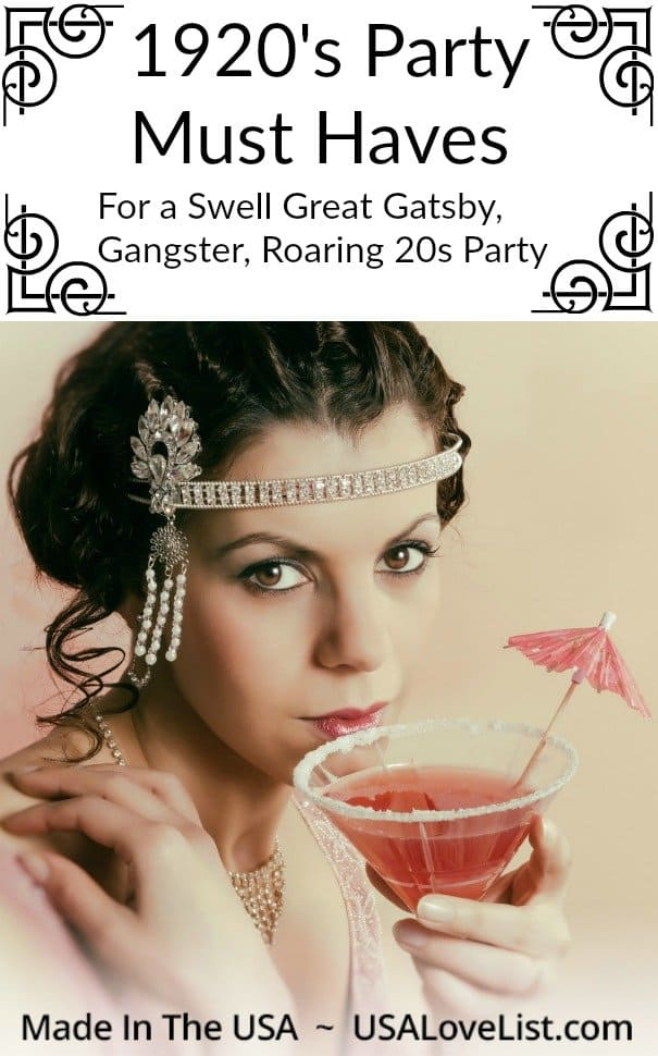 1920s Party Must Haves for a swell Great Gatsby, Roaring 20's Gangster themed party #usalovelisted