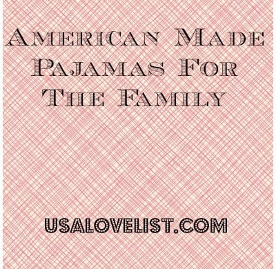 American Made Pajamas on USALoveList.com