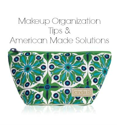 Tips & Products to fix your Makeup Organization Made in USA