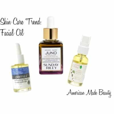 Why Facial Oil is Trending and which Made in USA brands you can trust