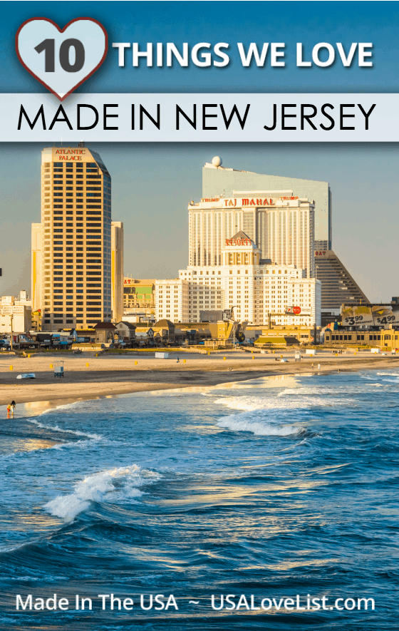 Made in New Jersey 10 things we love