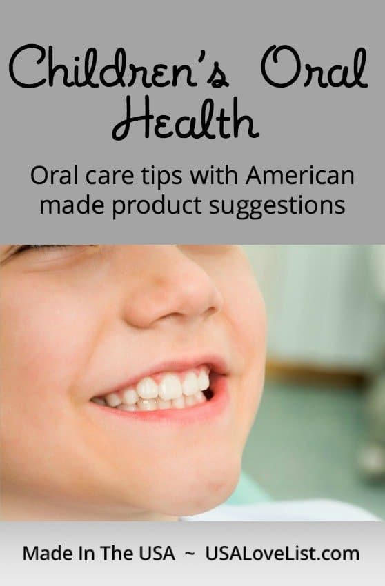 Children's Oral Health Tips and American made product suggestions via USALoveList.com