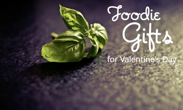 Four Affordable Valentine's Day Foodie Gifts, All Made in the USA