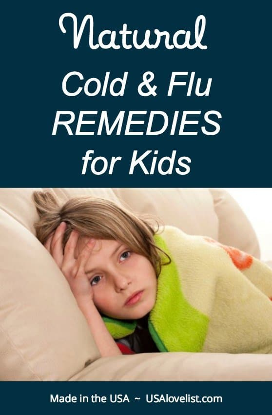 5 natural cold and flu remedies for kids using American made goods via USAlovelist.com