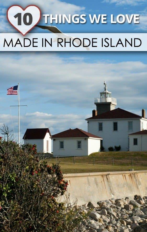 Things we love made in Rhode Island