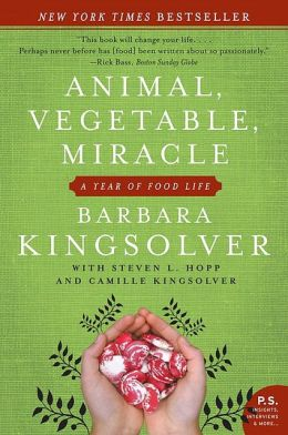 Spring Garden Inspiration Reading List: Animal, Vegetable, Miracle by Barbara Kingslover
