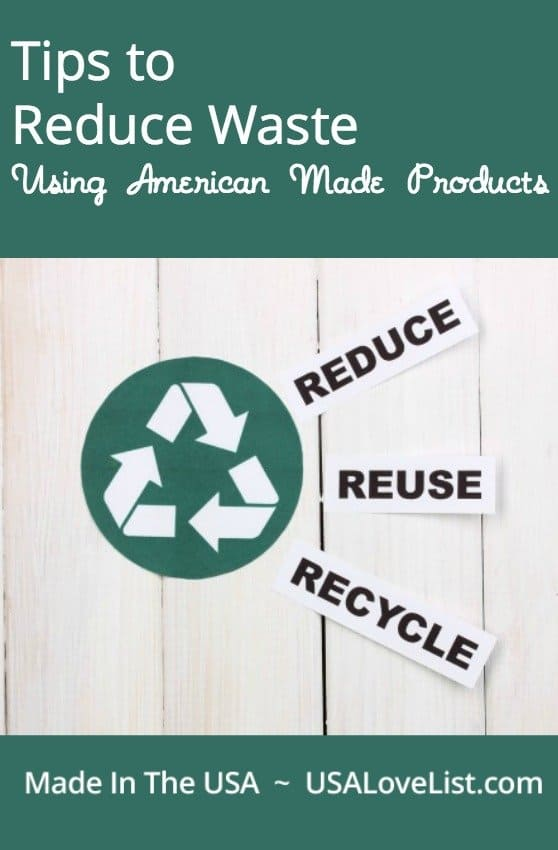 Reduce waste with these American made products #EarthMonth #EarthDay #madeinUSA