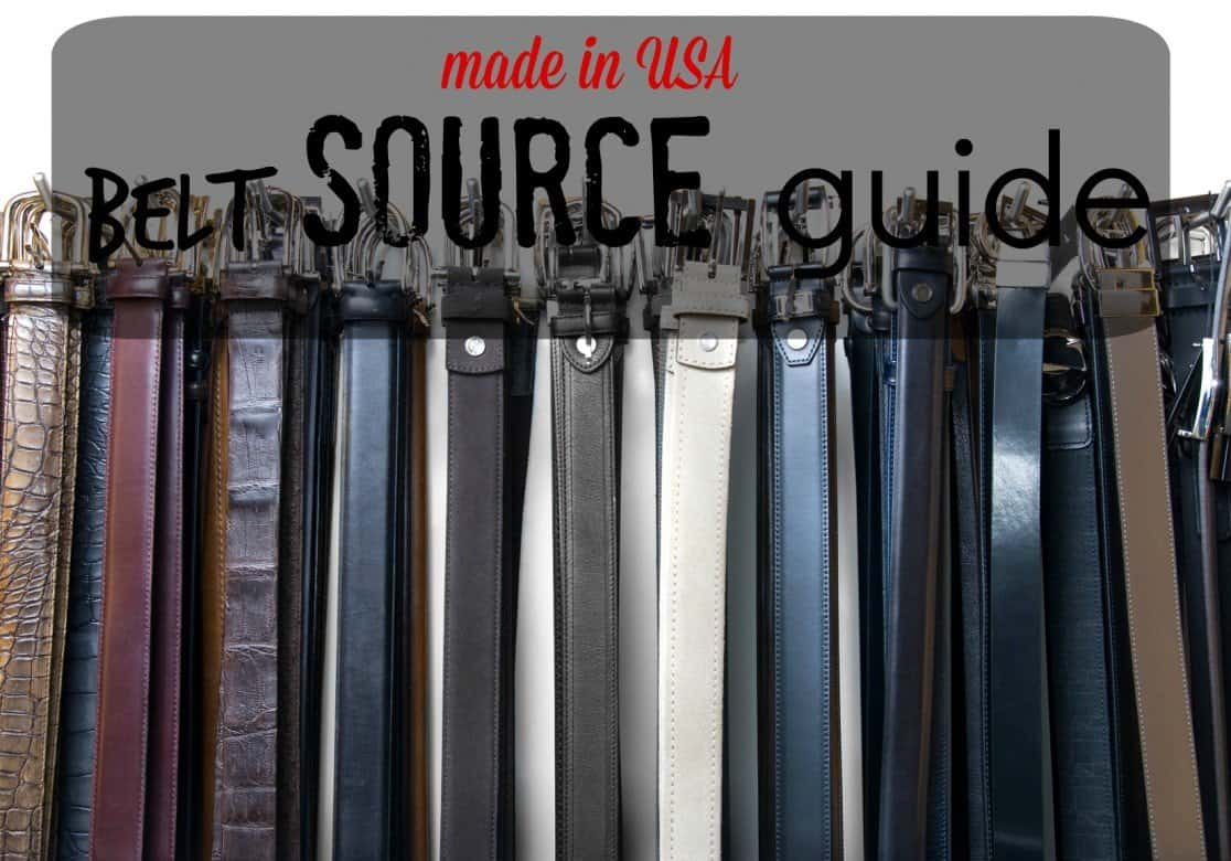 Made in USA Belt Source Guide
