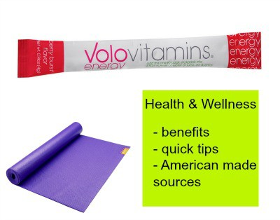 Hydration, Vitamins, Wellness – Made in USA Sources To Look & Feel Your Best