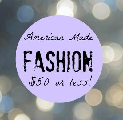 American-made-fashion-under-50-dollars