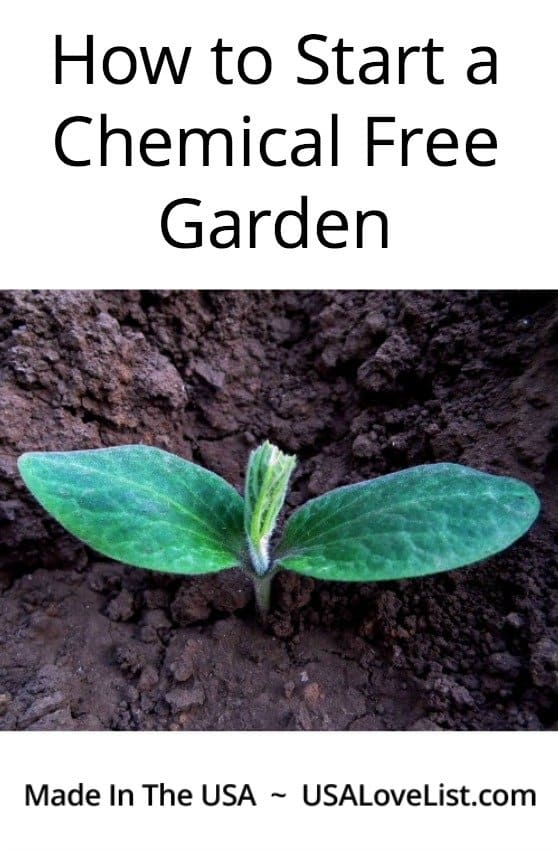 Tips on planting a vegetable garden with out chemicals using American made supplies