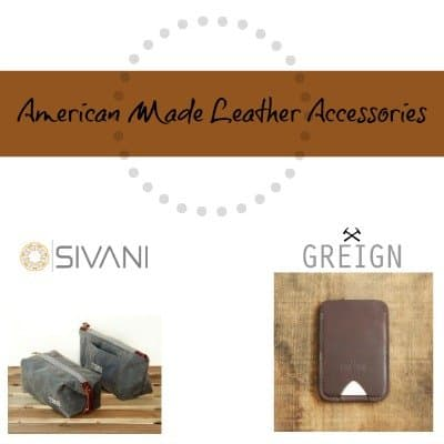 Invest in American Made Leather Accessories Built to Last: A USA Love List Source Guide