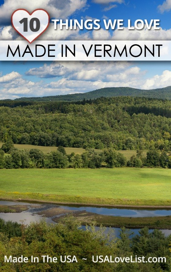 10 Things We Love Made in Vermont