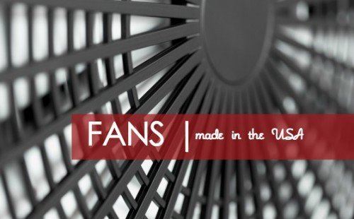 Tips on beating the heat with American made fans