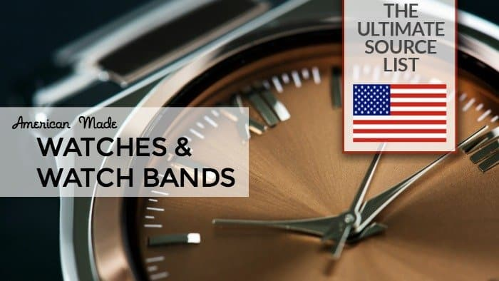 Made in USA watches and watch bands