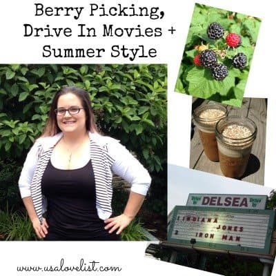 Berry Picking, Drive-In Movies, and Summer Style Tips for an All American Summer