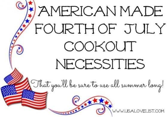 #madeinUSA Cookout necessities