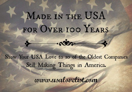 oldest American Made products