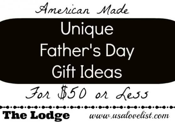 American Made Unique Father's Day Gift Ideas
