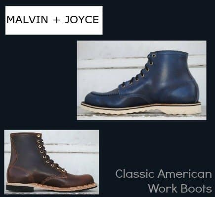 Malvin + Joyce – Timeless & Iconic American Made Work Boots for Men