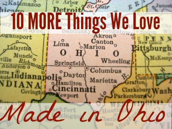 10 More Things We Love, Made in Ohio